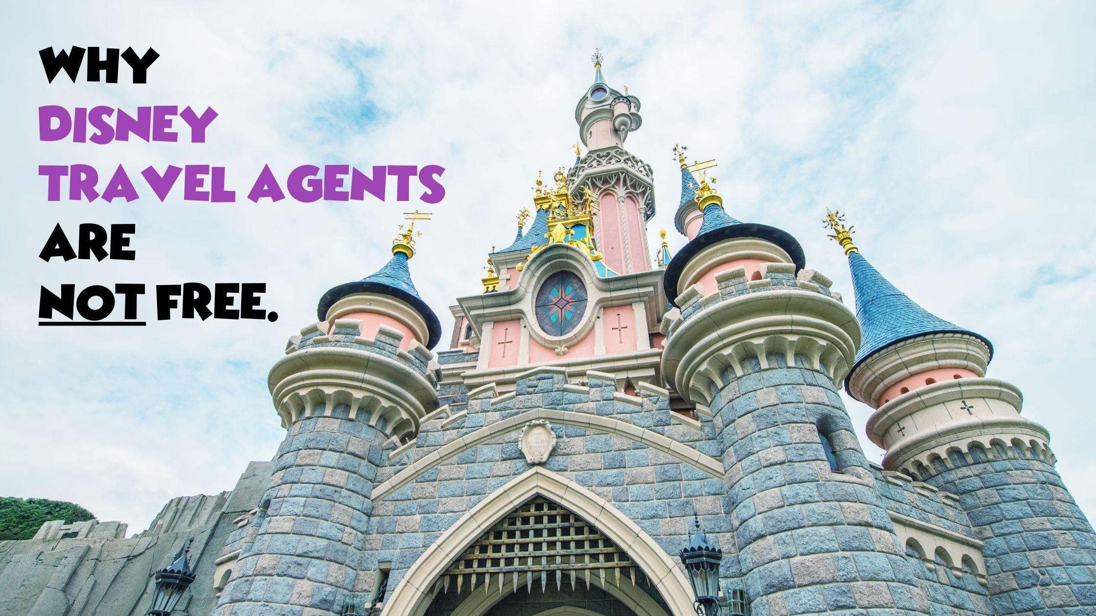 are disney travel agents free